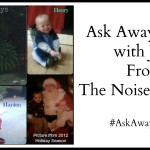Ask Away Friday with Jodi from The Noise Of Boys
