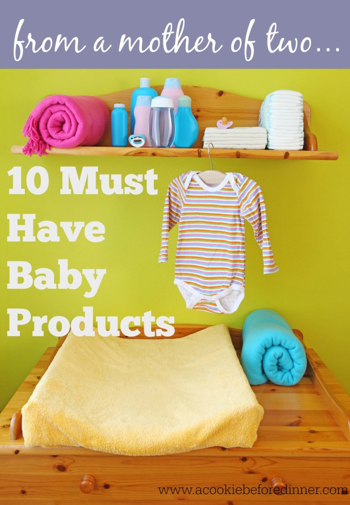 10 must have baby products from a mother of two
