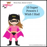 10 Super Powers I Wish I Had