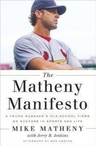 post_description_The-Matheny-Manifesto-by-Mike-Matheny-198x300