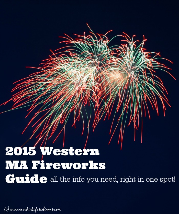 Everything you need to know about the date and times of fireworks in Western MA for 2015