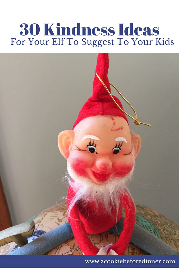 Kindness ideas for your elf on the shelf.
