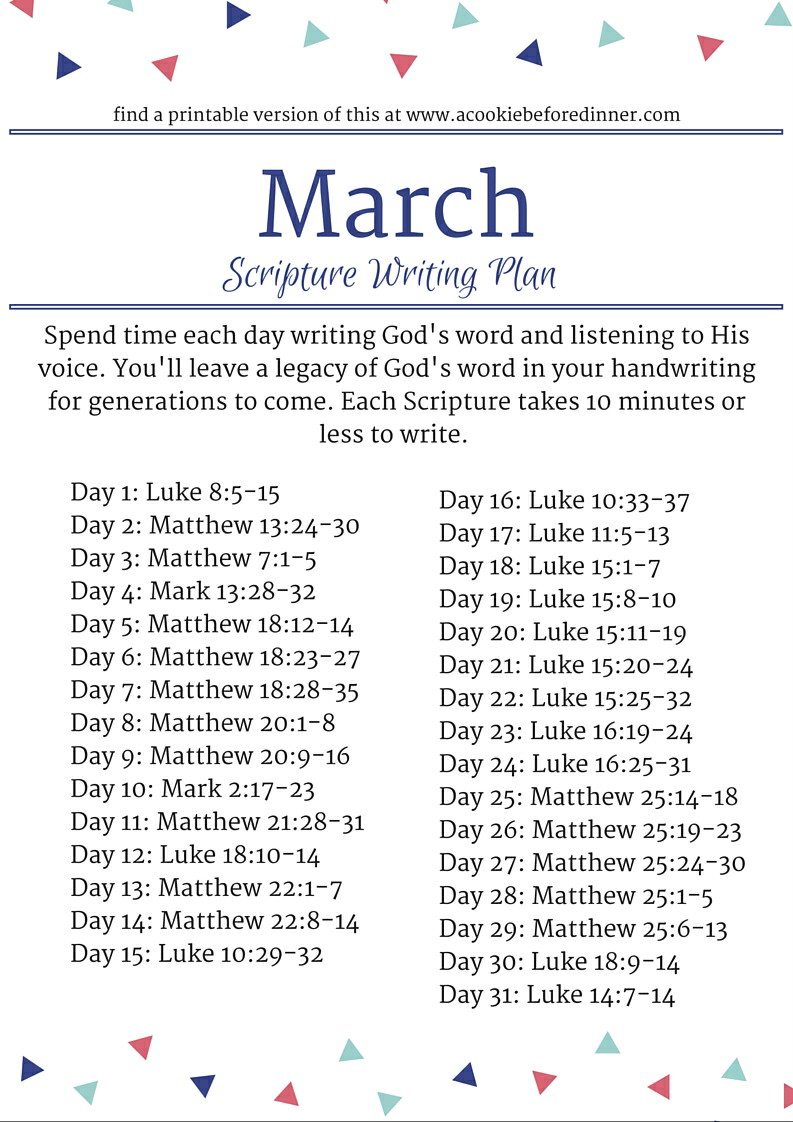 March Scripture Writing Plan. For a printable version of this, click through the pin. This is a great bible journaling prompt or prompt for Illustrated faith.