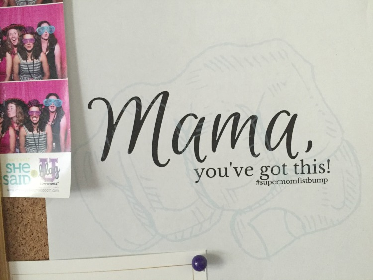 Mama You've Got This Printable