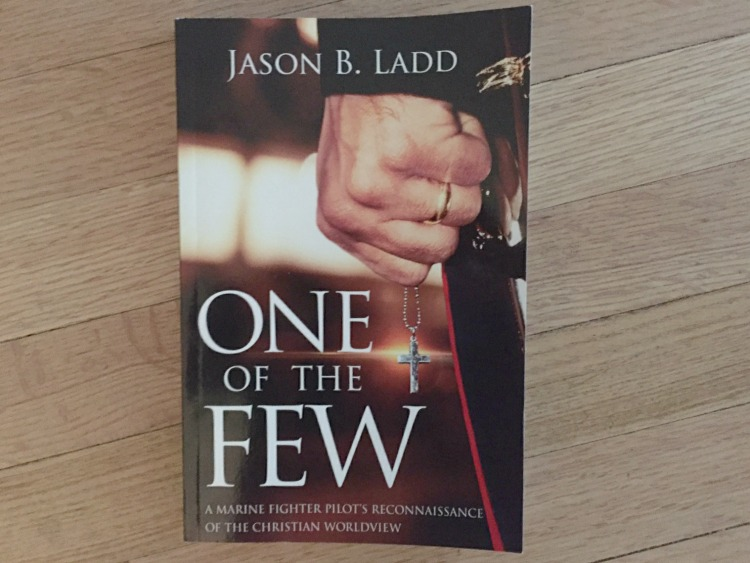 One of the Few by Jason B. Ladd