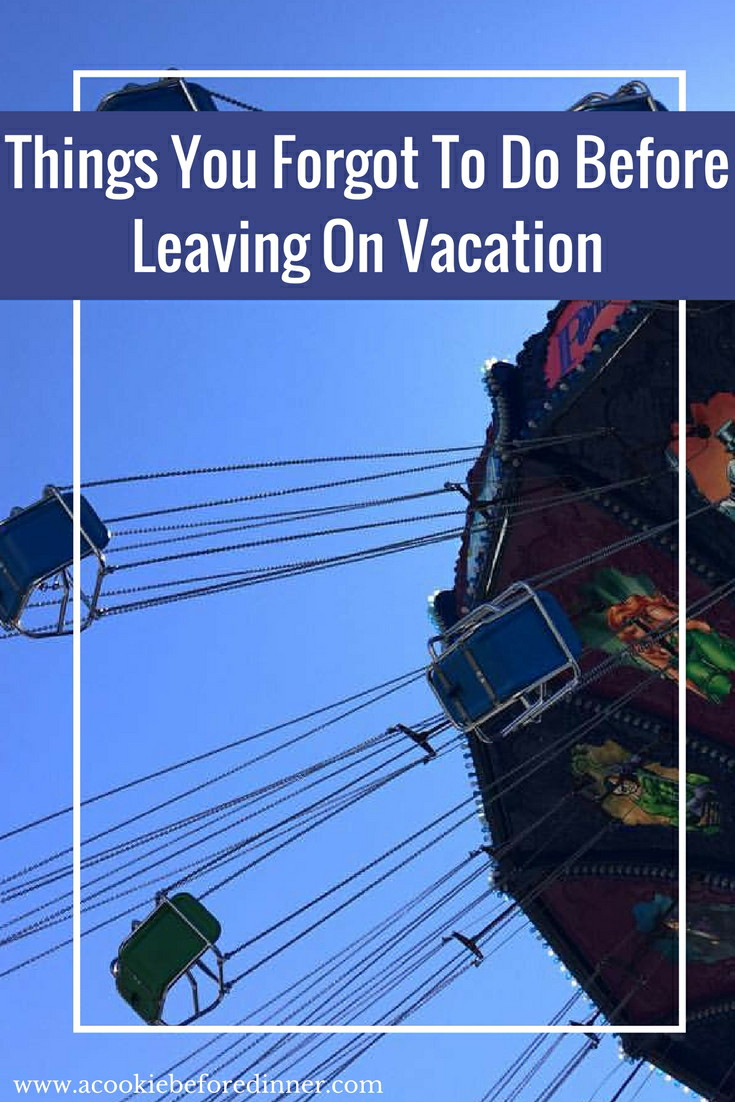 Headed out on vacation soon? Planning your next vacation? Here are 5 things you forgot to do before leaving on vacation.
