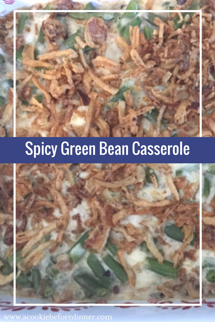 Spicy Green Bean Casserole! Yum! This is an epic out of the box Thanksgiving Recipe!