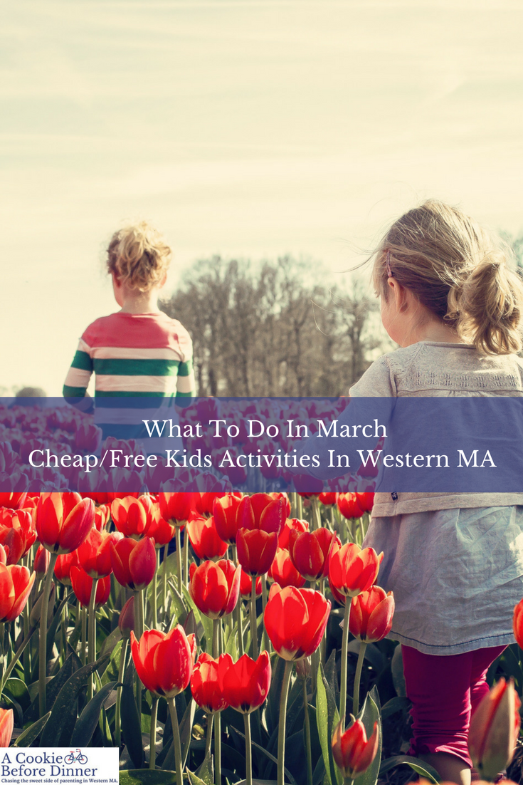 cheap free things to do in western ma march