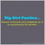 {Big Girl Panties} On Criticism