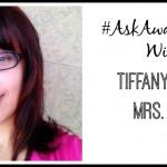 #AskAwayFriday With Mrs. Tee.