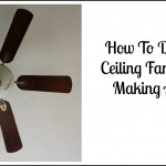 How To Dust Your Ceiling Fan Without Making A Mess