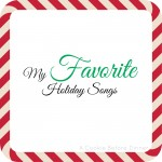 My Favorite Holiday Songs