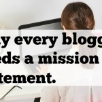 Blogger Rehab- Why You Need A Blog Mission Statement