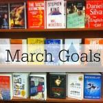 March Goals