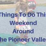 Things to Do This Weekend in Western MA